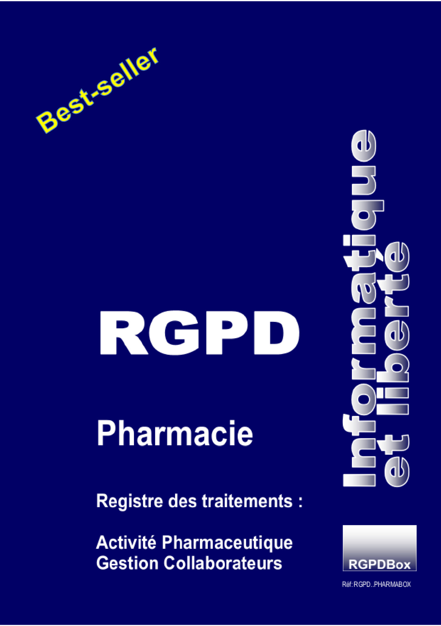 Registre RGPD PHARMACIE deTRAITEMENT DES DONNEES PERSONNELLES conforme NS 052 - RGPD.PHARMA