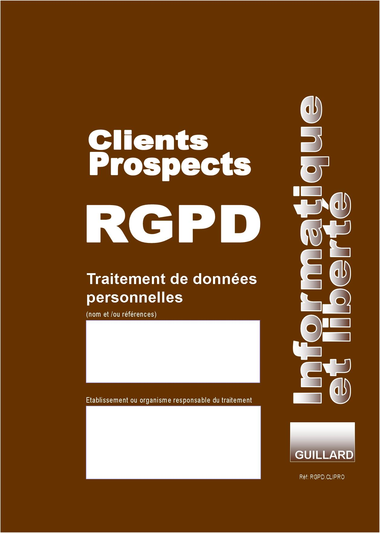 Registre RGPD CLIENTS PROSPECTS de TRAITEMENT DES DONNEES PERSONNELLES - RGPD.CPVL
